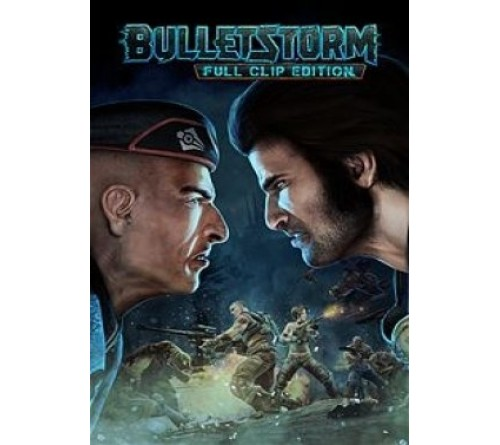Bulletstorm Full Clip Edition - Steam