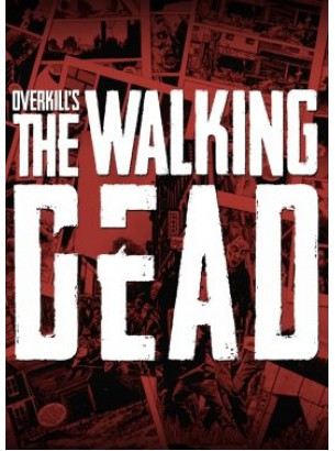 Overkill's The Walking Dead - Steam RU